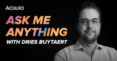 Ask Me Anything with Dries Buytaert