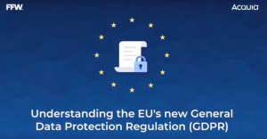 Understanding the EU's new General Data Protection Regulation (GDPR)