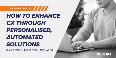 Webinar: How To Enhance CX Through Personalised, Automated Solutions