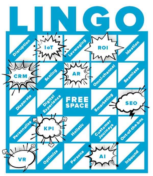Let's Play Marketing Lingo Bingo!